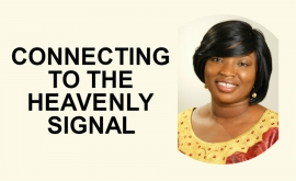 Connecting to the Heavenly Signal