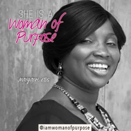 SHE IS A Woman of Purpose